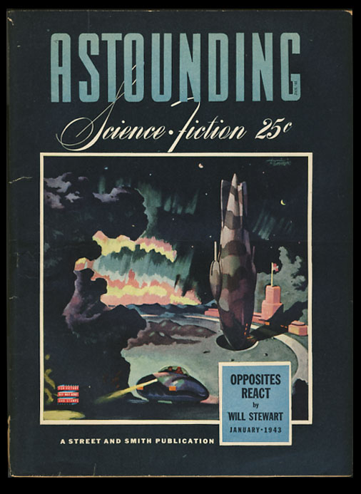Opposites -- React! Part 1 in Astounding Science Fiction January 1943. Jack Williamson, Will Stewart.