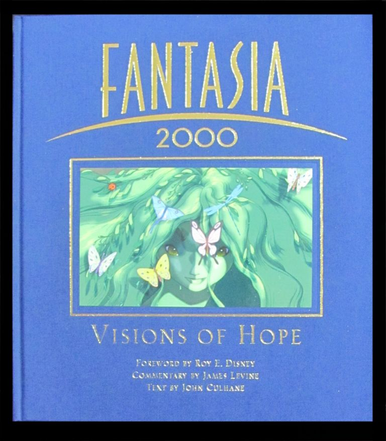 Fantasia 2000: Visions of Hope. John Culhane.