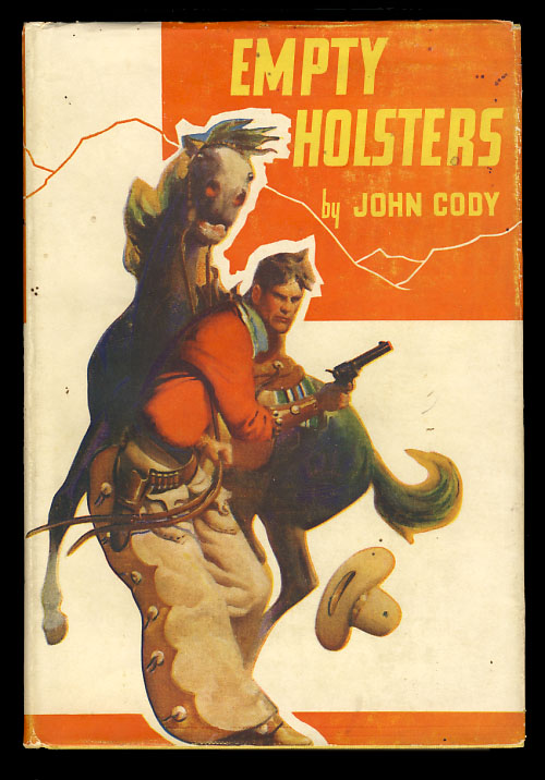 Empty Holsters. John Cody.