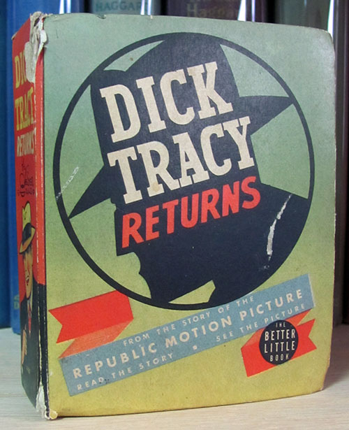 Dick Tracy Returns. Chester Gould.