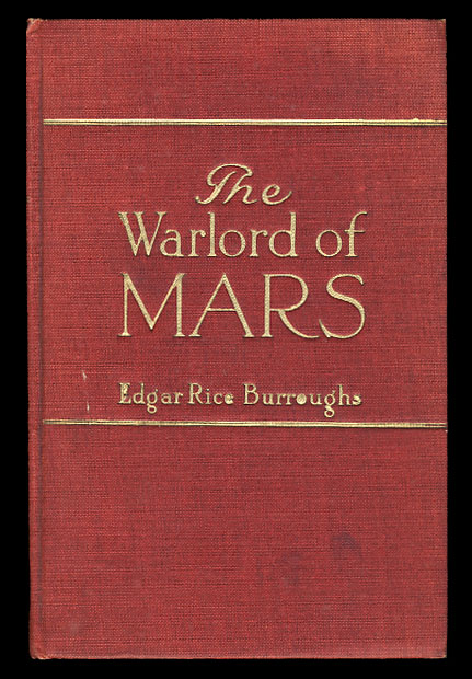 The Warlord of Mars. Edgar Rice Burroughs.