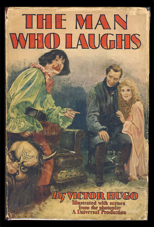 The Man Who Laughs:A Romance of English History. (Photoplay Edition). Victor Hugo.