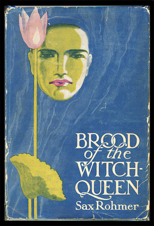 Brood of the Witch-Queen. Sax Rohmer.
