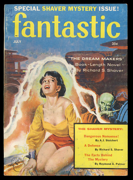The Dream Makers in Fantastic July 1958. Richard Shaver.