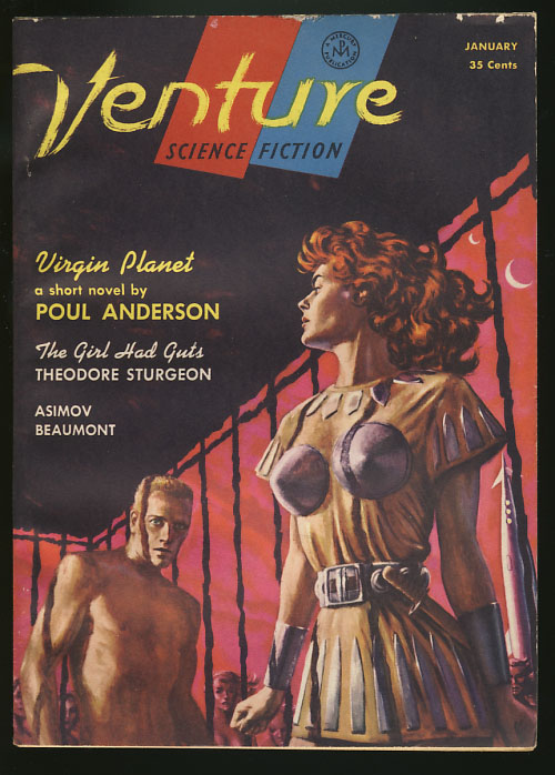 Virgin Planet in Venture Science Fiction Magazine January 1957. Poul Anderson.