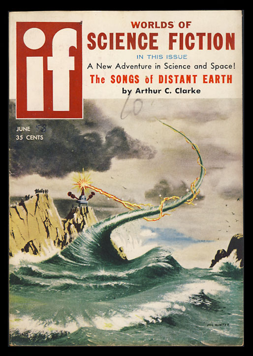 The Songs of Distant Earth in If June 1958. Arthur C. Clarke.