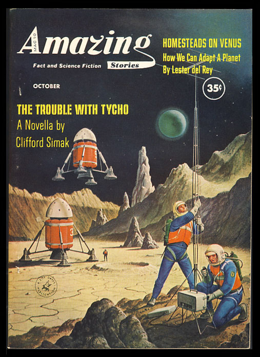 The Trouble with Tycho in Amazing Stories October 1960. Clifford D. Simak.