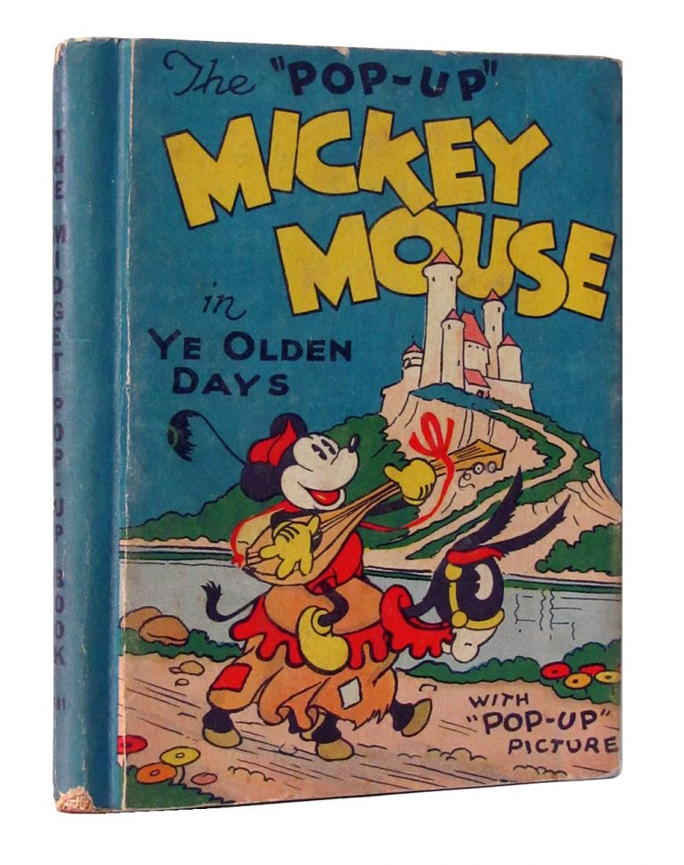 "Mickey Mouse in ""Ye Olden Days"" with ""Pop-Up Picture. (The Midget Pop-Up Book). Walt Disney, Floyd Gottfredson."