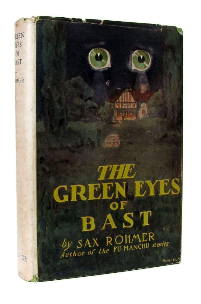 The Green Eyes of Bast. Sax Rohmer.