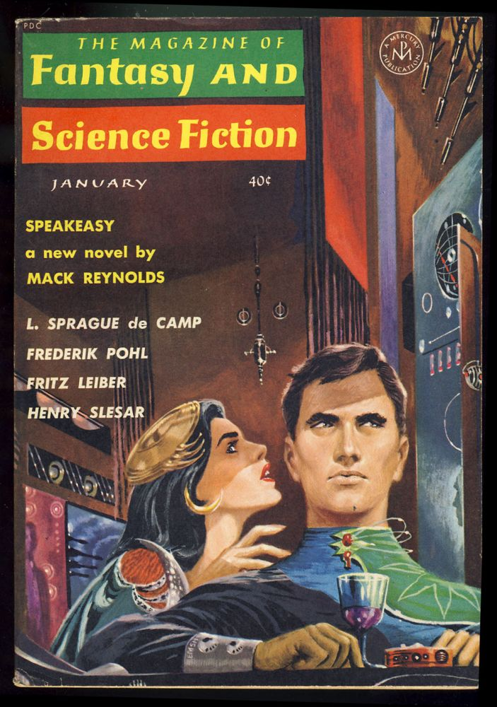 Speakeasy in The Magazine of Fantasy and Science Fiction January 1963. Mack Reynolds.
