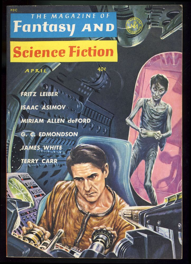The Magazine of Fantasy and Science Fiction April 1963. Edward L. Ferman, ed.