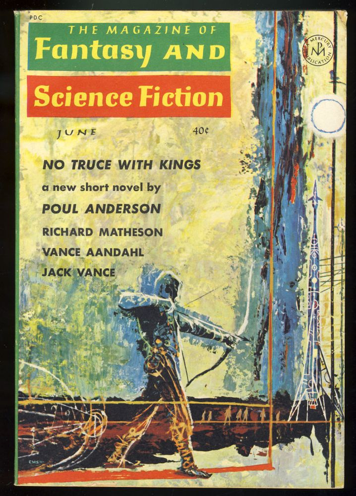 No Truce with Kings in The Magazine of Fantasy and Science Fiction June 1963. Poul Anderson.