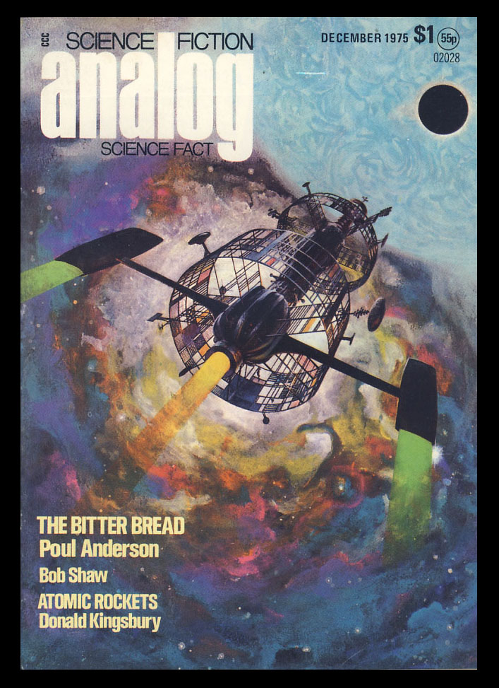 The Bitter Bread in Analog Science Fiction Science Fact December 1975. Poul Anderson.