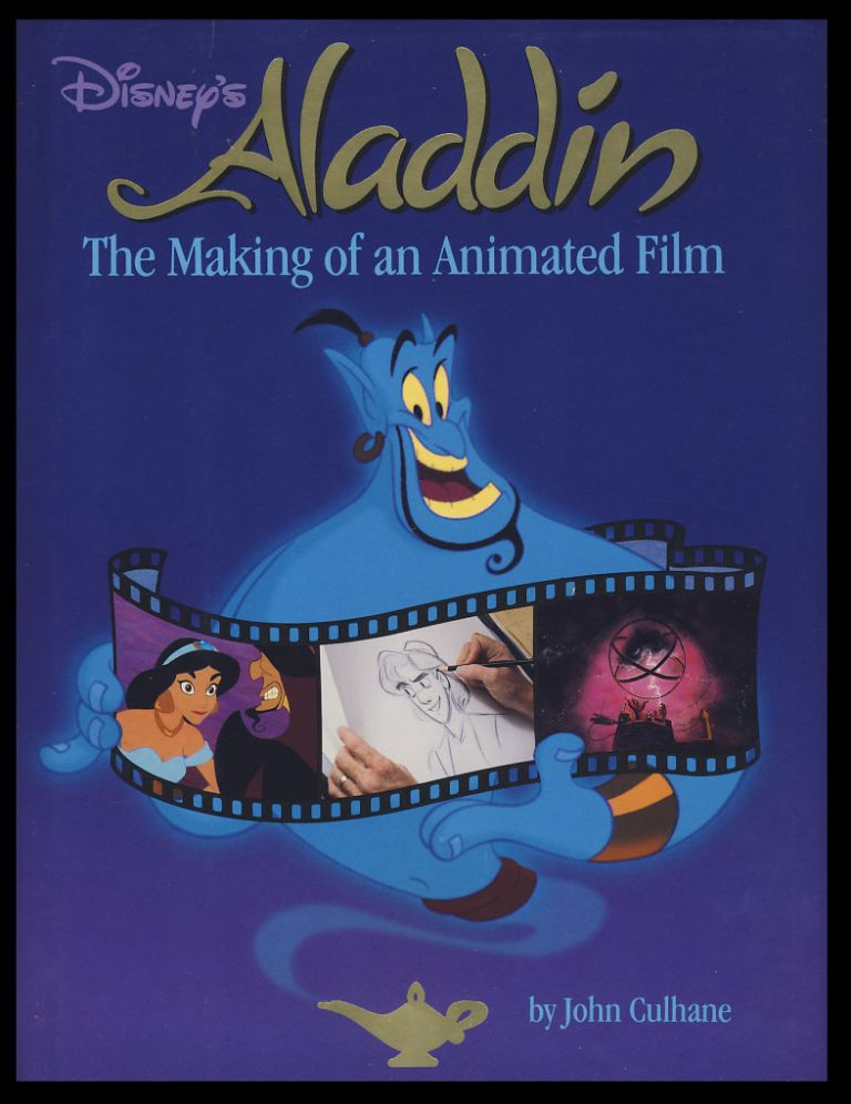 Disney's Aladdin: The Making of an Animated Film. John Culhane.