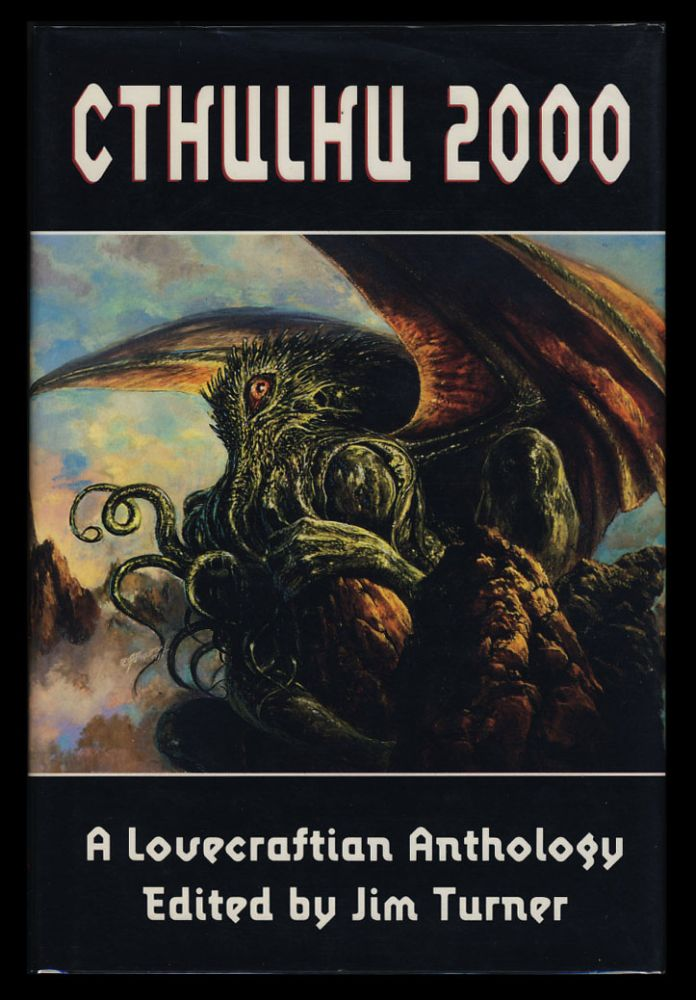 Cthulhu 2000: A Lovecraftian Anthology. Ramsey Campbell, Paul F. Wilson, Kim Newman.