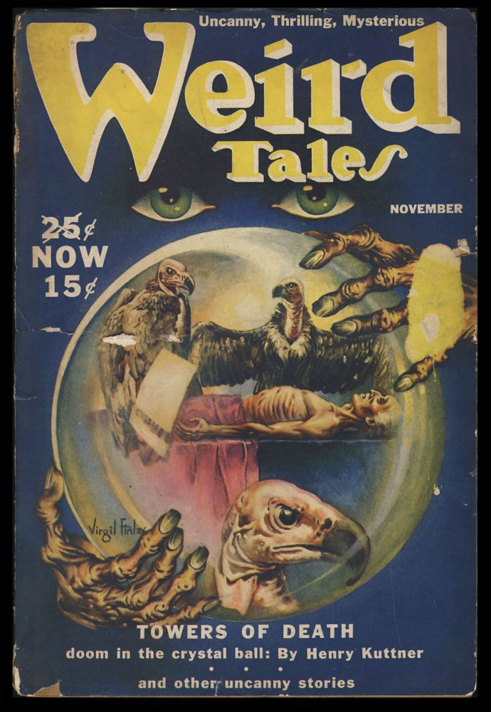 Towers of Death in Weird Tales November 1939. Henry Kuttner.
