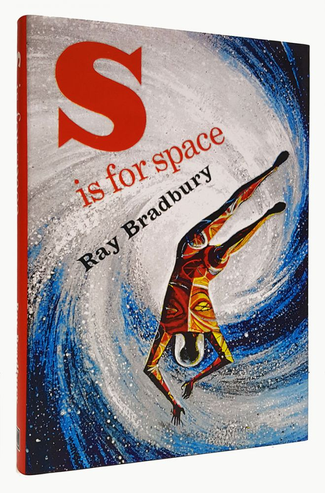 S Is for Space Slipcased Edition. (Signed Limited Edition). Ray Bradbury.