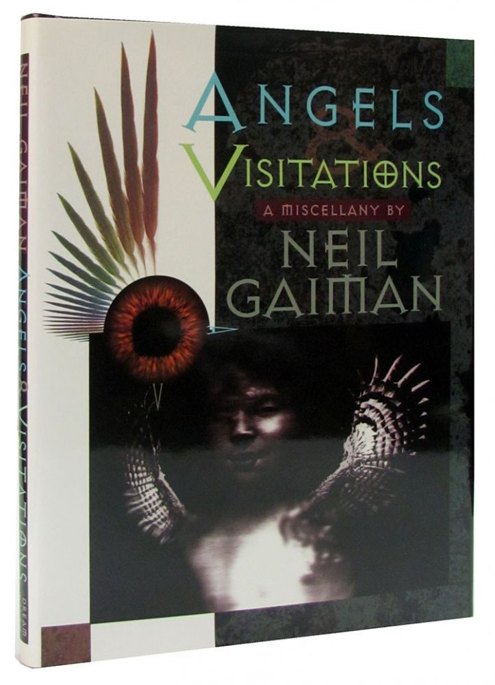 Angels & Visitations: A Miscellany. (Signed Lettered Edition in Slipcase). Neil Gaiman.