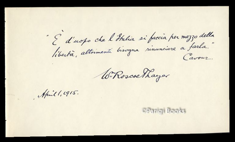 Autograph Quotation from Cavour Signed. William Roscoe Thayer.