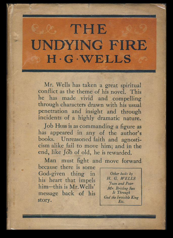 The Undying Fire: A Contemporary Novel. Herbert George Wells.