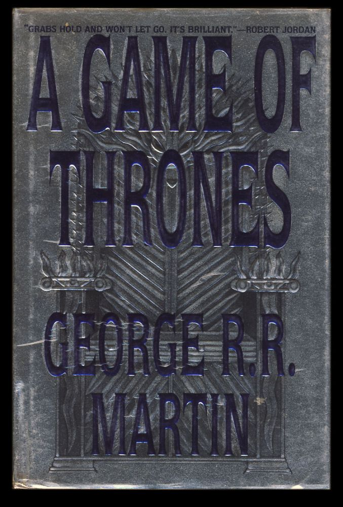 A Game of Thrones: Book One of A Song of Ice and Fire. George R. R. Martin.