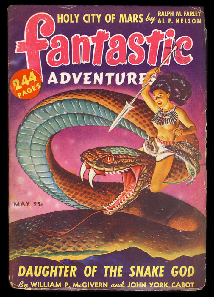 Daughter of the Snake God in Fantastic Adventures May 1942. William P. McGivern, John York Cabot.