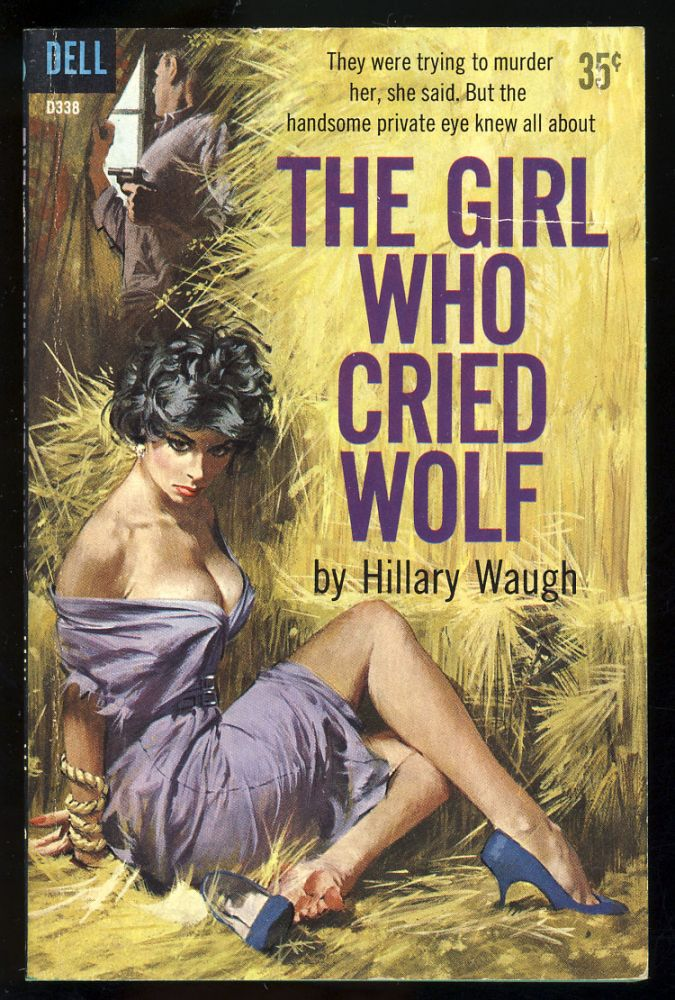 The Girl Who Cried Wolf. Hillary Waugh.