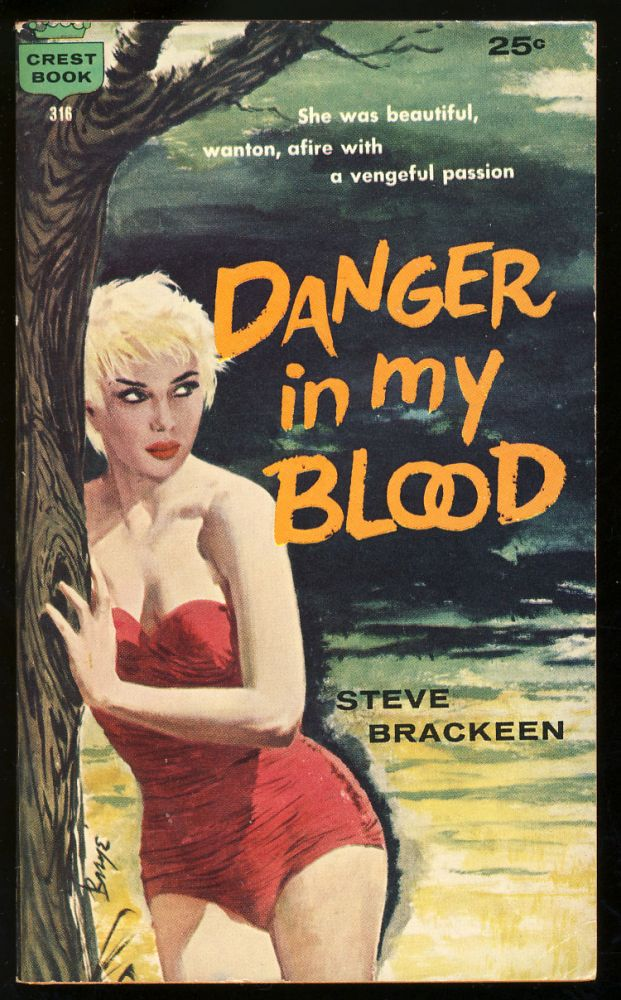 Danger in My Blood. Steve Brackeen, John Farris.