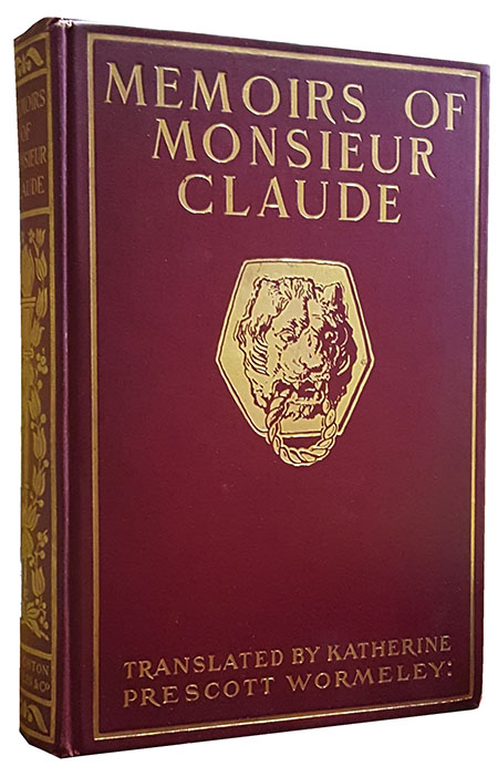 Memoirs of Monsieur Claude, Chief of Police Under the Second Empire. Antoine Francois Claude.