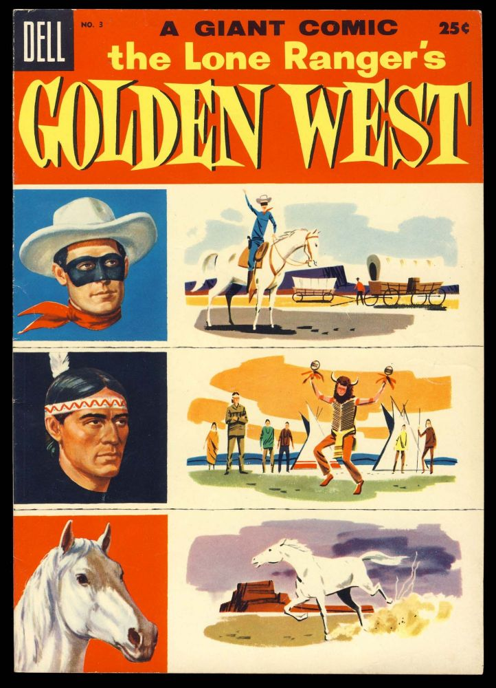 The Lone Ranger's Golden West No. 3. Paul S. Newman, Tom Gill.