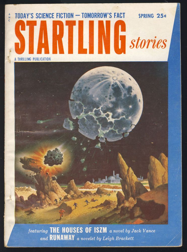 The Houses of Iszm in Startling Stories Spring 1954. Jack Vance.