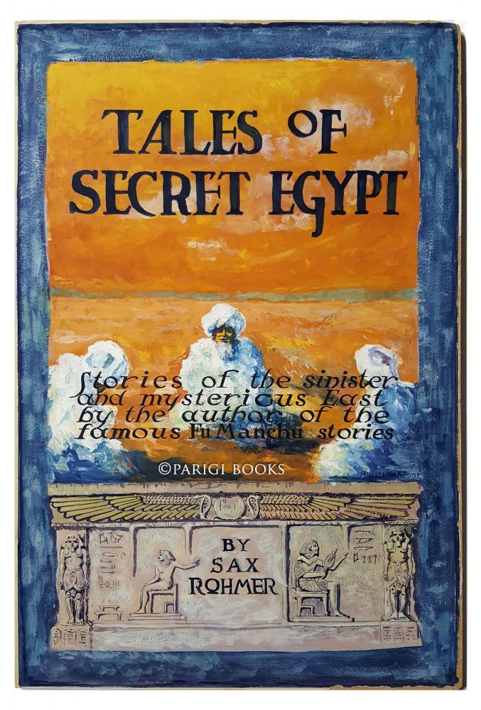 Original Cover Art for Sax Rohmer's Tales of Secret Egypt. Russel Crofoot.