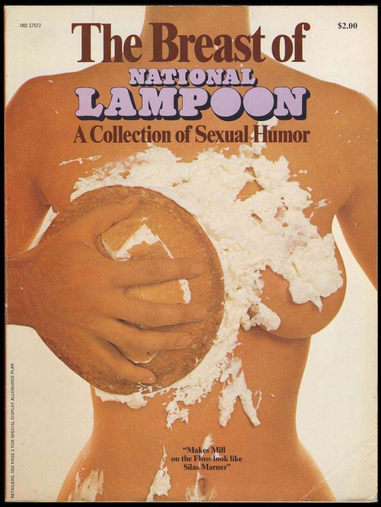 The Breast of National Lampoon: A Collection of Sexual Humor. Henry Beard, Tony Hendra, eds.