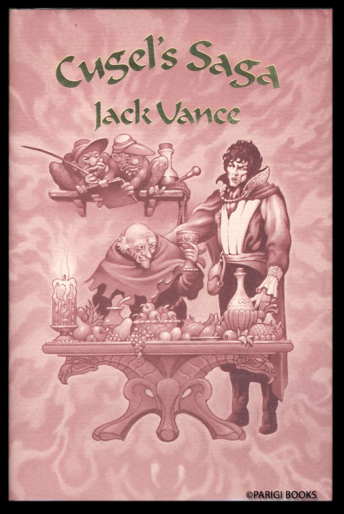 Cugel's Saga. (Signed Limited Edition). Jack Vance.