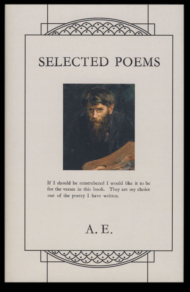 Selected Poems. A. E., George William Russell.