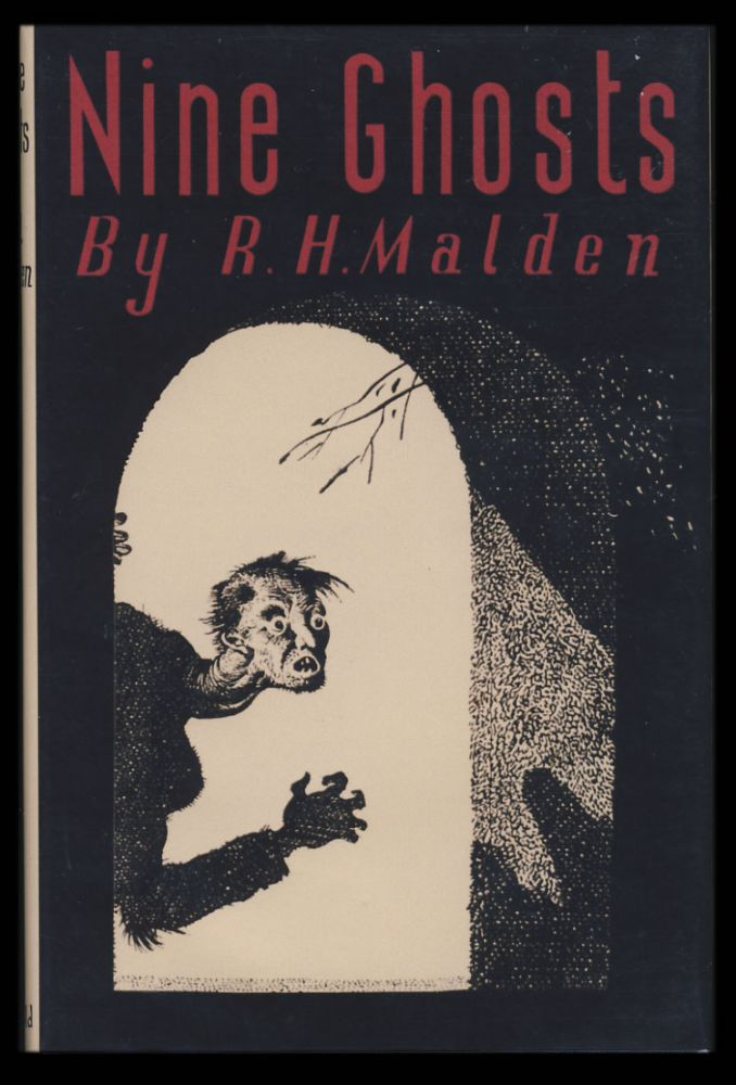 Nine Ghosts. R. H. Malden.