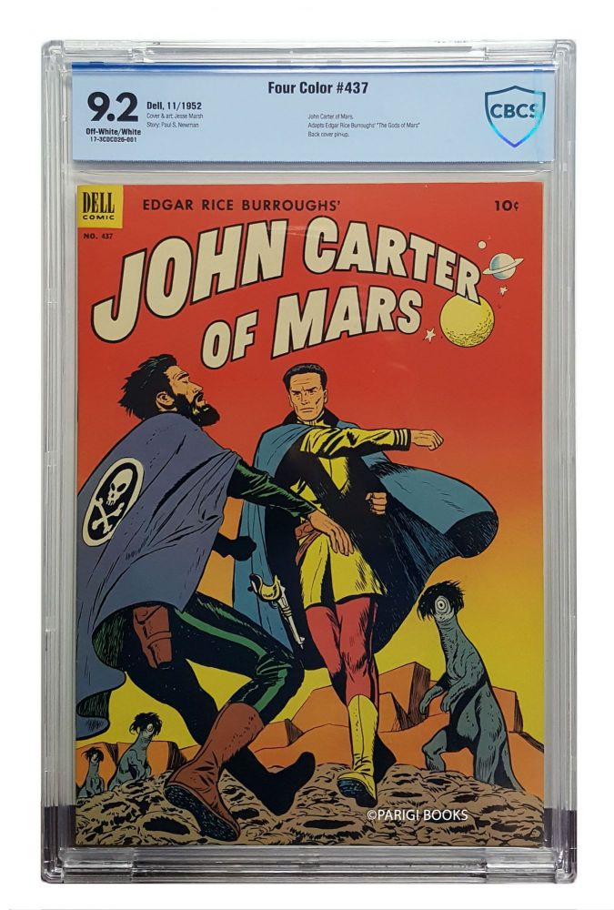 Four Color #437 - Edgar Rice Burroughs' John Carter of Mars CBCS Graded NM- 9.2. Edgar Rice Burroughs, Paul S. Newman, Jesse Marsh.