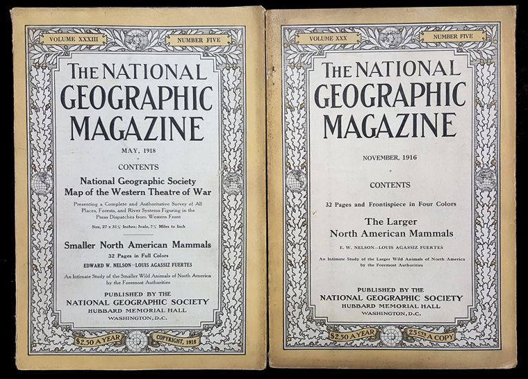 The National Geographic Magazine November, 1916 [with] The National Geographic Magazine May, 1918. (Include The Larger North American Mammals and Smaller North American Mammals with Illustrations by Louis Agassiz Fuertes). Gilbert A. Grosvenor, ed.