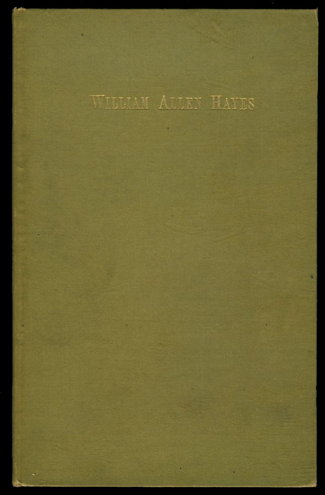 A Filial Tribute to the Memory of William Allen Hayes, of South Berwick, Maine; Being Remarks Made at a Family Commemoration of His Centennial Birthday, October 20. 1883. John Lord Hayes.