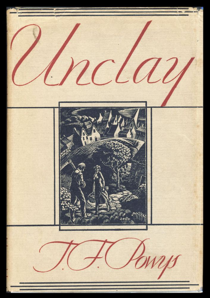 Unclay. Theodore Francis Powys.