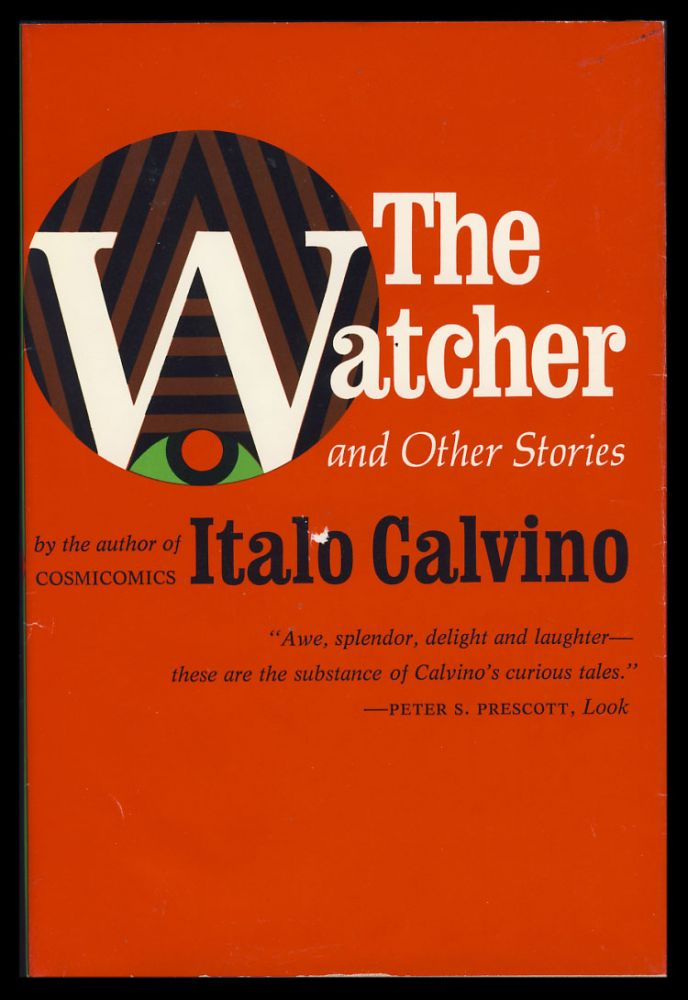 The Watcher and Other Stories. Italo Calvino.