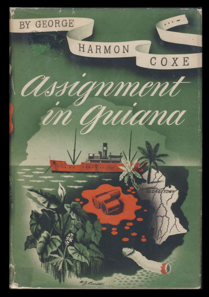 Assignment in Guiana. George Harmon Coxe.