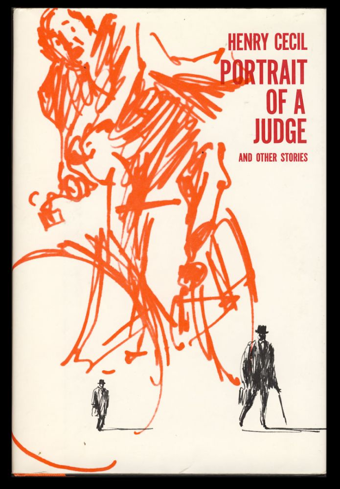 Portrait of a Judge and Other Stories. Henry Cecil.
