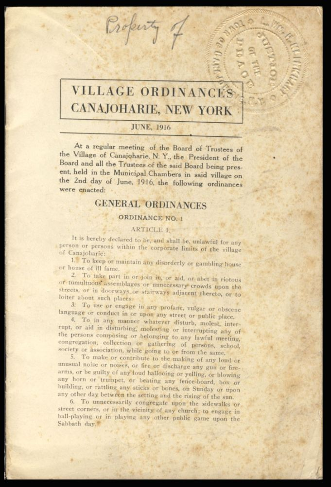 Village Ordinances, Canajoharie, New York. June 1916. New York State - Village of Canajoharie.
