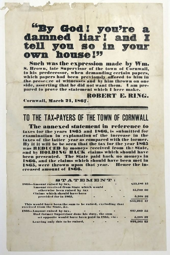 To the Tax-Payers of the Town of Cornwall Broadside. Robert E. Ring, Cornwall, NY, March 21,1867. State of New York - Town of Cornwall - Taxes.