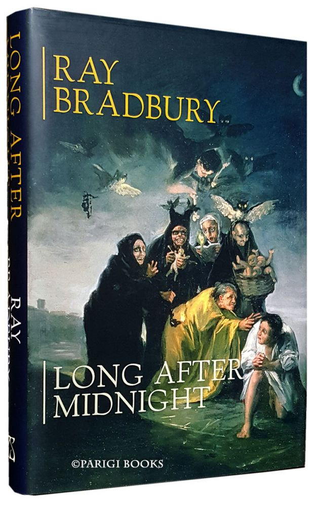 Long After Midnight. (Signed Numbered Edition in Slipcase). Ray Bradbury.