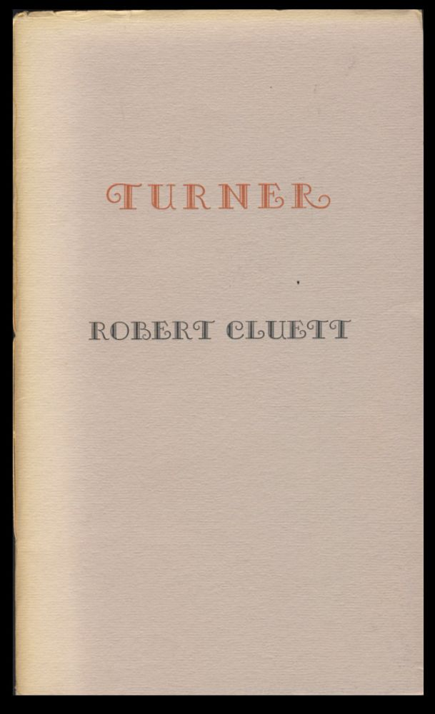Turner. (With Autograph Letter Signed). Robert Cluett.