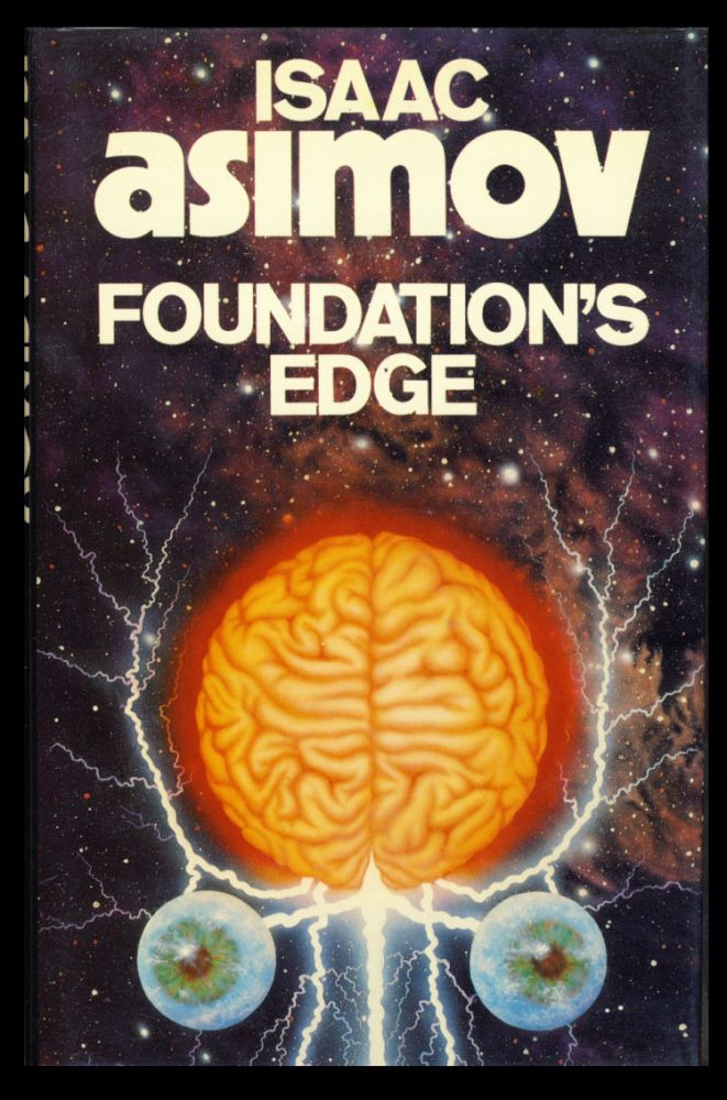 Foundation's Edge. (Signed Copy). Isaac Asimov.
