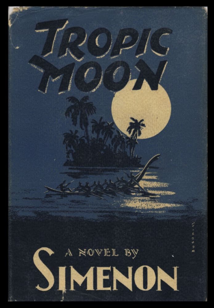 Tropic Moon. Georges Simenon.