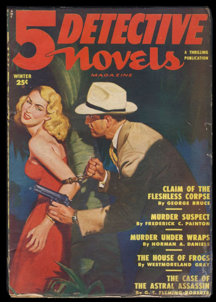 Claim of the Flashless Corpse in 5 Detective Novels Magazine Winter 1950. George Bruce.